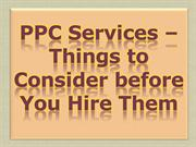 PPC Services – Things to Consider before You Hire Them
