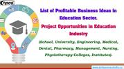 List of Profitable Business Ideas in Education Sector.