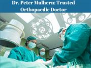 Dr. peter mulhern trusted orthopaedic doctor