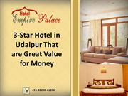 3-Star Hotel in Udaipur That are Great Value for Money