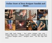 Online Store of Best designer Sandals and Shoes