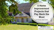 Five Home Improvement Projects that Pay Back the Most