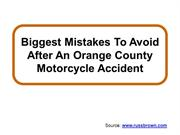 Biggest Mistakes To Avoid After An Orange County Motorcycle Accident