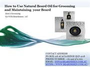How to Use Natural Beard Oil for Grooming and Maintaining your Beard