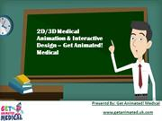 2D-3D Medical Animation & Interactive Design – Get Animated! Medical