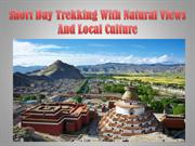 Short Day Trekking With Natural Views And Local Culture