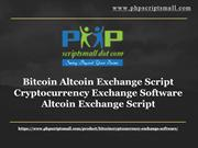 Bitcoin Altcoin Exchange Script, Cryptocurrency Exchange Software, Alt