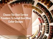Install The Best Wine Cellar Designs At YourHome