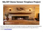 My DIY Stone Veneer Fireplace Project