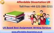 UK Based Best Assignment Writing Services - Affordable Dissertation UK