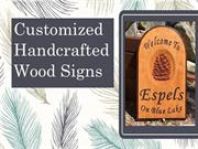 Customized Handcrafted Wood Signs
