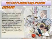 Best Tips for Planning Your Wedding Ceremony