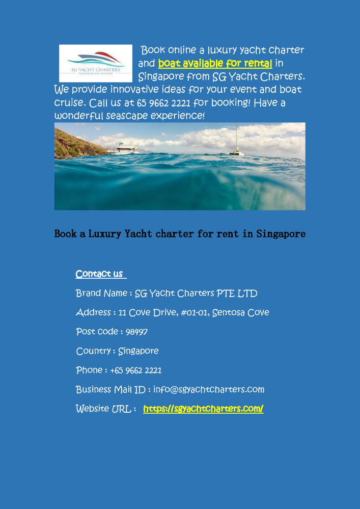 SG Yacht Charters - Yacht Charter Rental in Singapore |authorSTREAM