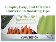 Simple, Easy, and Effective Conversion Boosting Tips