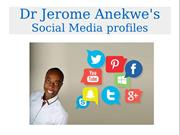 Dr Jerome Anekwe's Social Media Profiles