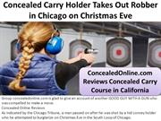 Concealed Carry Holder Takes Out Robber in Chicago on Christmas Eve