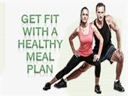 Get Fit With A Healthy Meal Plan