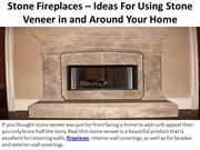 Ideas For Using Stone Veneer in and Around Your Home