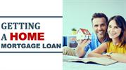 Getting a Home Mortgage Loan