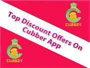 Top Discount Offers On Cubber App