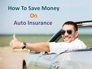 Some of the best ways to save money on auto insurance