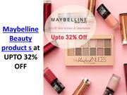 Maybelline Beauty Products at UPTO 32% OFF