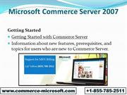 Microsoft Commerce Server 2007 Download  +1-855-785-2511  Commerce Mic