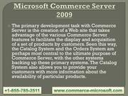 Microsoft Commerce Server 2009  | +1-855-785-2511 |  MS Commerce