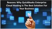 Reasons-Why-QuickBooks-Enterprise-Cloud-Hosting-Is-The-Best-Solution-F