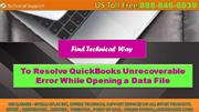 Get Resolved QuickBooks Unrecoverable Error While Opening a Data File