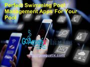 Perfect Swimming Pool Management Apps For Your Pool