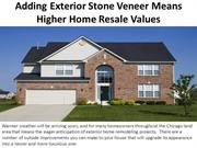Adding Exterior Stone Veneer Means Higher Home Resale Values