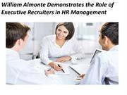 William Almonte Demonstrates The Role of Executive Recruiters in HR Ma
