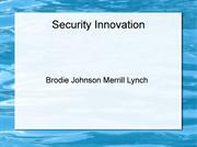 Brodie Johnson Merrill Lynch Security Innovation