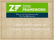 Fabulous Five Reasons to Choose Zend Framework for your next project