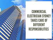 The Responsibilities Of Commercial Electrician Sydney