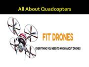 All About Quadcopters