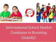 International School Market Continues to Booming Globally!
