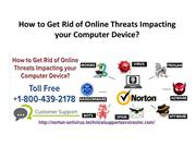 How to Get Rid of Online Threats Impacting your Computer Device?