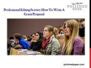 Professional Editing Service How to Write a Grant Proposal