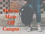 How to Move Off Campus