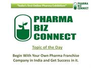Begin With Your Own Pharma Franchise Company in India