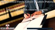 Family Lawyer in Lahore