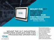 Mount-The-S17-Industrial-Computer-Displays-For-Fish-Processing-Operati