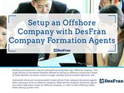 Setup an Offshore Company with DesFran Company Formation Agents