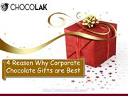 4 Reason Why Corporate Chocolate Giftsare Best(26th Mar 18)