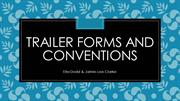 Trailer Forms and Conventions
