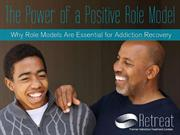 The Power of a Positive Role Model in Addiction Recovery