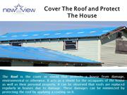 Cover The Roof and Protect The House