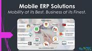Mobile ERP Solutions - Mobility at its Best. Business at its Finest